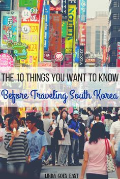 10 Things You Want To Know Before Traveling South #Korea!