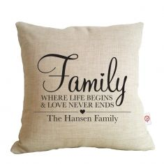 Family, where life begins personalised cushion