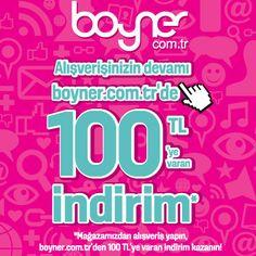 Boyner mağazamızdan alışveriş yapanlar http://www.boyner.com.tr 'den 100 TL'ye varan indirim kazanıyor!