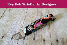 """Key Fob Wristlet in Designer Fabric. This Key Fob Wristlet is a must have. They key fob wristlet allows you to have your hands free but still have your keys close at hand. Perfect for when you are carrying all those groceries in the house from the car (and lets face it, we all play that """"I'm only making one trip"""" game) and your keys are right there on your wrist. No need to have to dig in your bag for your keys, they are right there easily accessible. Not only that, if you do have to look..."""