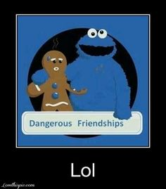 dangerous friendship funny lol funny quote funny quotes humor