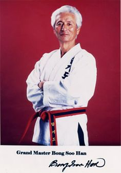 """Han Bong-Soo (August 25, 1933 – January 8, 2007), also known as Bong Soo Han, was a martial arts instructor, author, the founder of the International Hapkido Federation, and one of the foremost practitioners of hapkido through his participation in books, magazine articles, and popular films featuring this Korean martial art (Billy Jack series). He is often referred to as the """"Father of Hapkido"""" in America. Dojo, Korean Martial Arts, Master's Sun, Sun Tzu, January 8, Hapkido, Martial Artists, The Grandmaster, Magazine Articles"""