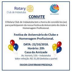SOCIAIS CULTURAIS E ETC.  BOANERGES GONÇALVES: Festiva de Aniversário do Rotary  Club de Indaiatu... Rotary Club, Friendship House