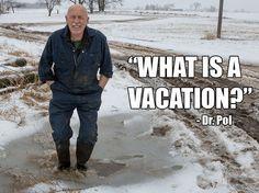 Dr. Pol Quotes | Nat Geo Wild