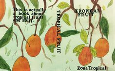 Tropical Fruit Daniel
