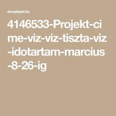 4146533-Projekt-cime-viz-viz-tiszta-viz-idotartam-marcius-8-26-ig Green Day, Math Equations