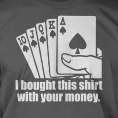 Camisa legal para comprar após ganhar um jogo de poker.
