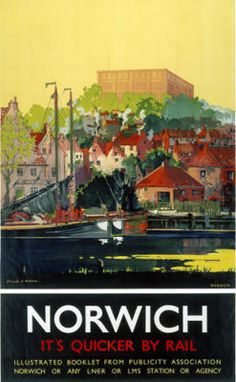 Postcard Railway Poster Norwich It's Quicker By Rail Posters Uk, Railway Posters, Poster Ads, Train Posters, Norman Castle, Japanese Travel, British Travel, National Railway Museum, Tourism Poster