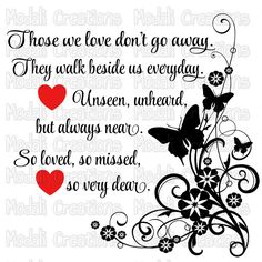 Those we love don't go away by ModaliCreations on Etsy svg Sympathy Quotes, Sympathy Cards, Sympathy Prayers, Condolences Quotes, Sympathy Gifts, Love Yourself Quotes, Love Quotes, Inspirational Quotes, Motivational Thoughts