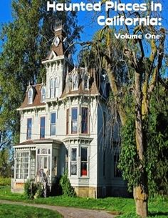 Haunted Places In California: Volume One Haunted Places In California, Most Haunted Places, Spooky Places, Real Haunted Houses, Haunted Hotel, Haunted Mansion, Creepy Houses, Places To Travel, Places To Go