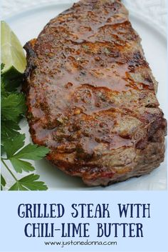 Grilled Rib-Eyes With Chile-Lime-Tequila Butter Recipe — Dishmaps