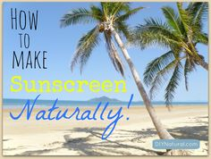 Avoid the nasty chemicals in commercial sunscreens and protect your skin naturally with our homemade sunscreen recipe, made from non-toxic, safe ingredients that deliver broad spectrum protection!