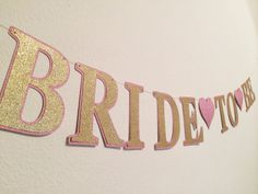 "Glitter ""Bride to be"" banner; Bridal Shower Banner; Bachelorette Party Banner; Pink, Gold, White, Silver, Purple Sparkle Wedding Banner"