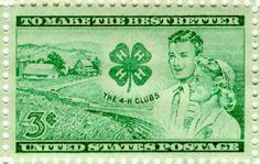 4-H | •History• |4-H Club stamp first issued January 15, 1952 to commemorate 50 years of 4-H |Notice Postage stamp 3 cents (.03) and its Green !!