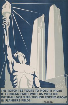 """Filopowski (), Canadian / World War II propaganda poster 'The Torch: Be Yours To Hold It High!' depicts Canada's World War I Vimy Memorial and quote from """"In Flanders Fields"""" WWI poem / Museum of New Zealand Te Papa Tongarewa, Wellington, New Zealand Patriotic Posters, Ww2 Propaganda, Ww2 Posters, Music Artwork, Remembrance Day, World War One, Art Deco Design, Ad Design, Vintage Posters"""