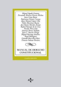 Manual de derecho constitucional.   http://encore.fama.us.es/iii/encore/record/C__Rb2616431__Smanual%20de%20derecho%20constitucional__P0%2C1__Orightresult__U__X7?lang=spi&suite=cobalt
