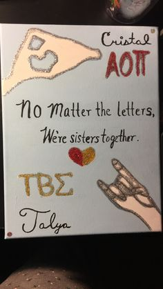 We're sisters together; best friends canvas. AOII & TBS
