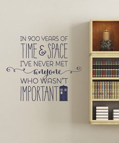 """Doctor Who """"Everyone is Important"""" Decal in Navyby Wallquotes.com by Belvedere Designs on #zulily! #zulilyfinds"""