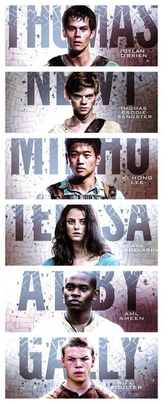 The maze runner CHARACTERS!!!! Such a good movie. I loved the movie just as much as the book!