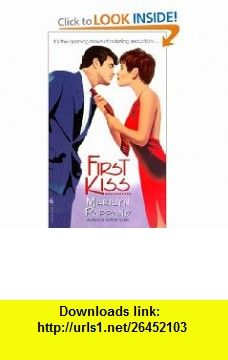 First Kiss (9780553582314) Marilyn Pappano , ISBN-10: 0553582313  , ISBN-13: 978-0553582314 ,  , tutorials , pdf , ebook , torrent , downloads , rapidshare , filesonic , hotfile , megaupload , fileserve
