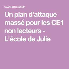 Un plan d'attaque massé pour les CE1 non lecteurs - L'école de Julie