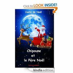 Chipoune et le Père Noël (French Edition) by Patricia LAURENT. 58 pages 6/9ans  #lire #book #humour