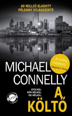 A költő · Michael Connelly · (Jack McEvoy Michael Connelly, Edgar Allan Poe, Books, Movie Posters, Movies, Edgar Allen Poe, Libros, Films, Book