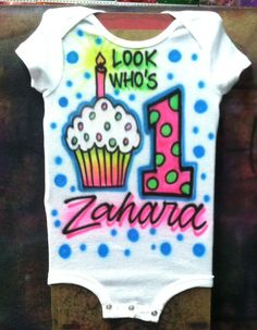 Cupcake Look Who's One 1 Airbrush Shirt Design