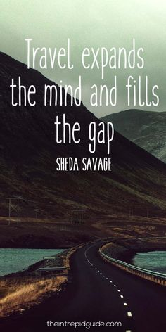 travelquote-travel-expands-the-mind-and-fills-the-gap