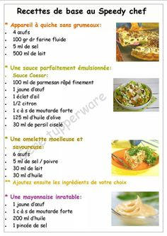 Tupperware - Recettes de base au speedy chef : appareil à quiche, sauce caesar, omelette, mayonnaise. Speedy Chef Tupperware, Tupperware Recipes, Tupperware Pressure Cooker, Easy Quiche, Quiche Recipes, Omelette, Base, Food And Drink, Easy Meals