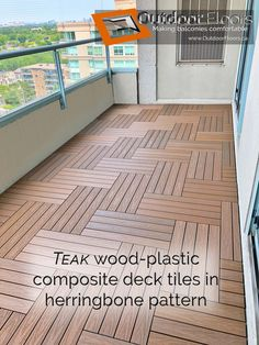 Compared to previous pin with Teak, this installation shows the herringbone pattern. Each tile is placed at a angle to its neighbours. This creates a diagonal or zig-zag pattern Wood Deck Tiles, Wood Tile Floors, Wooden Flooring, Balcony Tiles, Balcony Design, Balcony Flooring, Outdoor Flooring, Terrace Floor, Balcony Furniture