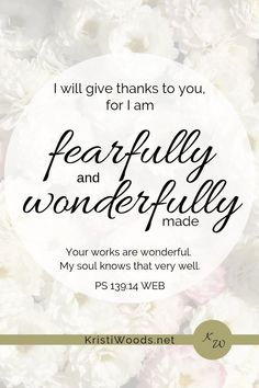 flowers with PS written in black lettering Psalm 139 14, Christian Meditation, Bible Text, Soli Deo Gloria, Memory Verse, Favorite Bible Verses, Look In The Mirror, Quotes About God, Faith In God