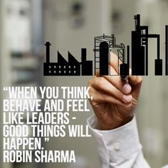Citations De Robin Sharma Description When you think, behave and feel like leaders, good things will happen! by Robin Sharma Positive Mind, Positive Quotes, Bible Forgiveness, Robin Sharma Quotes, Great Quotes, Inspirational Quotes, Believe Quotes, My Dream Came True, Leadership Quotes