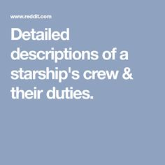 I made a list of a starship's crew with detailed descriptions for roles and departments. Feedbacks are welcome! Lists To Make, How To Make, Check It Out, Product Description, Ship, Writing, Yachts, Ships, Writing Process