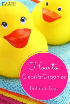 How to Clean and Organize Bathtub Toys- Learn how to get children's bathtub toys under control and squeaky clean so they are safe and out of the way. Tips for cleaning kids bath toys and ways to organize them to keep your house and bathroom organized.