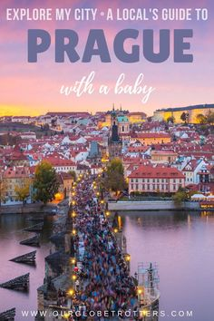 The best things to see and do when you are visiting Prague with a baby and small children. | Prague family travel guide from a local | Explore Prague, Czech Republic Prague City, Prague Castle, Visit Prague, Prague Czech, Main Attraction, Traveling With Baby, Grand Tour, Czech Republic, Old Town