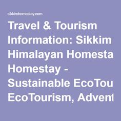 Travel & Tourism Information: Sikkim Himalayan Homestay - Sustainable EcoTourism, Adventure Travel, Mountain Communities