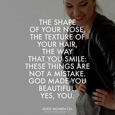 God made you beautiful! Reminder those moments of slef doubt and insecuritys. Bible Verses Quotes, Faith Quotes, Me Quotes, Sunday Quotes, Jesus Quotes, Scriptures, Christian Girls, Christian Quotes, No Ordinary Girl