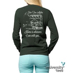 Home is wherever I am with you -- great house shirts for #Zeta #ZTA #Sorority   Made by University Tees   www.universitytees.com