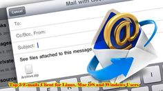 Top 5 Emails Clients for Linux, Mac OS and Windows Users