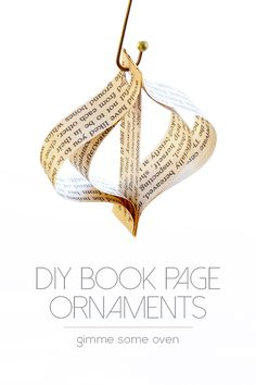 A step-by-step photo tutorial for creating cute and easy book page ornaments.
