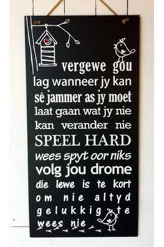 Advice for the day Sign Home Projects, Projects To Try, Market Day Ideas, Afrikaans Quotes, House Signs, Craft Markets, Slogan, Wood Signs, South Africa