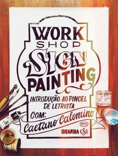 Sign Painting | Introdução ao Pincel de Letrista - IdeaFixa