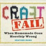 CraftFail: The Book - Signed copy giveaway