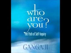 Gangaji: Who Are You? The Path of Self-Inquiry (Complete)