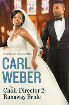 The Choir Director 2: Runaway Bride by Carl Weber, http://www.amazon.com/dp/B00FPQADG0/ref=cm_sw_r_pi_dp_ODF0sb064VNS9