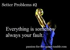 volleyball problems passion-for-the-game # setter # setter problems # volleyball YESSSSSSSSSS Volleyball Jokes, Volleyball Problems, Volleyball Motivation, Volleyball Setter, Volleyball Workouts, Coaching Volleyball, Volleyball Players, Volleyball Pictures, Volleyball Positions