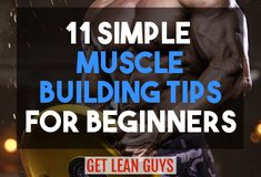 11 Simple Muscle Building Tips For Beginners Protein Remember to eat enough protein. It is extremely important to eat protein because your body needs it for muscle building. Best Bodybuilding Program, Bodybuilding For Beginners, Bodybuilding Diet, Bodybuilding Recipes, Body Building Tips, Muscle Building Foods, Muscle Building Workouts, Build Muscle Fast, Gain Muscle