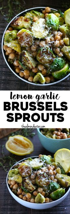 Lemon Garlic Brussels Sprouts Roasted brussels sprouts with lemon, garlic and parmesan cheese. A quick and healthy side dish! Quick Side Dishes, Healthy Side Dishes, Veggie Dishes, Side Dish Recipes, Food Dishes, Healthy Snacks, Healthy Eating, Main Dishes, Chickpea Recipes
