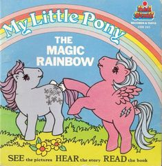 Excited to share the latest addition to my shop: My Little Pony:The Magic Rainbow, Book & Vinyl Record by Hasbro Talking Story Book. Vintage My Little Pony, Little My, My Pretty Pony, Love And Rockets, Hasbro My Little Pony, Unique Symbols, Rainbow Magic, Kids Reading, Illustrations